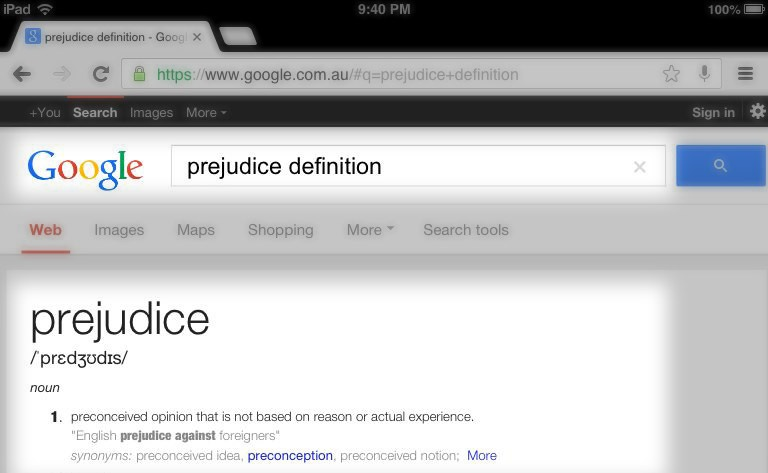 prejudice a prejudgement without basis in reason